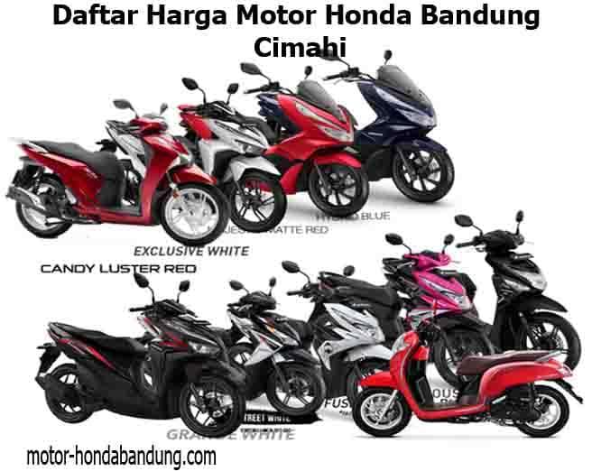 Daftar Harga Motor Honda Bandung Cimahi Terbaru 2021